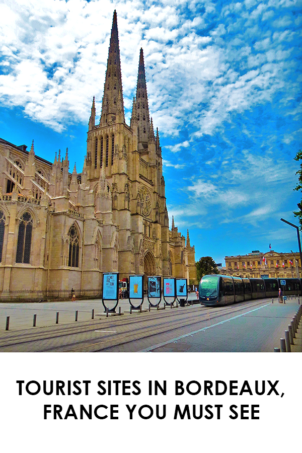 Touris sites in Bordeaux, Frannce you must see